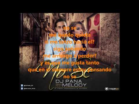 Melody Ruiz Y Dj Pana, No Se Karaoke video
