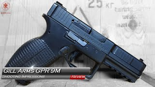 Gill Arms GPR 9M Shooting Impressions
