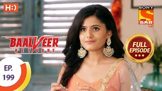 Baalveer Returns - Ep 199 - Full Episode - 25th September 2020