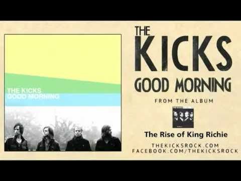Kicks - Good Morning