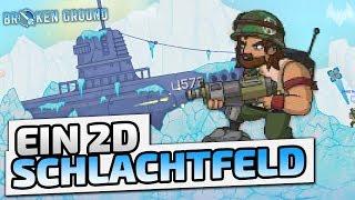 Ein 2D Schlachtfeld - ♠ Broken Ground #001 ♠ - Deutsch German - Dhalucard