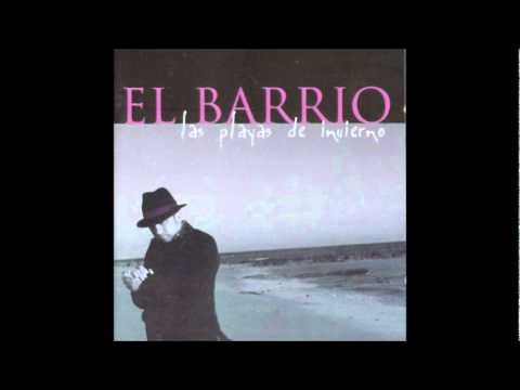 El Barrio - El Barrio - El Comienzo (Las Playas de Invierno)