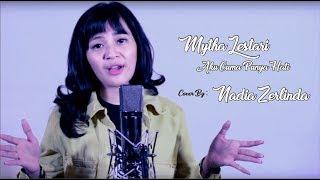 Mytha Lestari Aku Cuma Punya Hati By Nadia Zerlinda