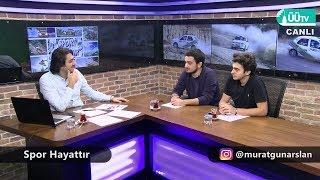 ÜÜTV Spor Hayattır'da Murat Günarslan'ın konukları  Mert Gür ve Ege Can Ünlü