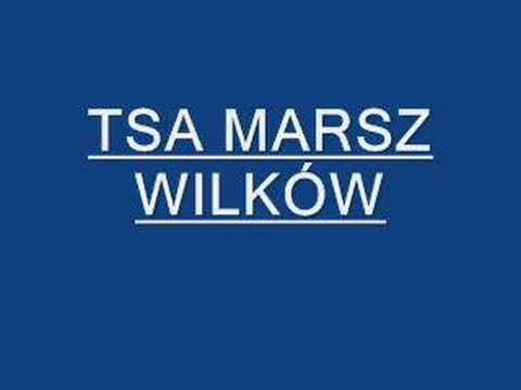 TSA MARSZ WILKÓW FULL VERSION