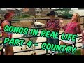 download Songs in Real Life - Part 4 - Country🌽🐄