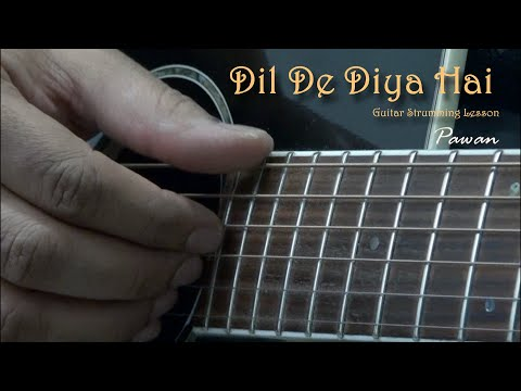 Dil De Diya Hai - Masti - Guitar Chords Lesson by Pawan