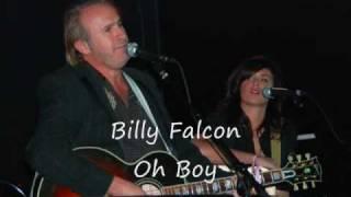 Watch Billy Falcon Oh Boy video