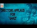 Most Applauded Film Ghazi - Rana Daggubati, Taapsee Pannu || Sankalp