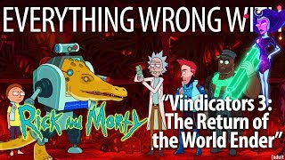 "Everything Wrong With Rick and Morty ""Vindicators 3: Return of Worldender"""