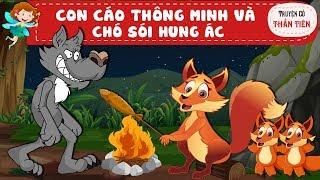 CÁO THÔNG MINH VÀ CHO SÓI GIAN ÁC -  Truyện cổ tích –  Cao va Cho soi
