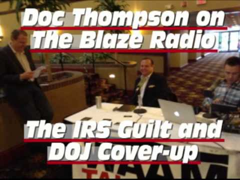 Doc Thompson Exposes the DOJ Guilt in Protecting the IRS