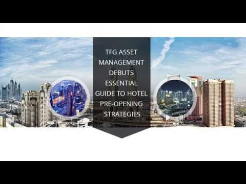 TFG Asset Management debuts essential guide to hotel pre-opening strategies