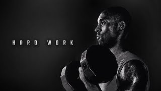 THE MIND OF KOBE BRYANT - HARD WORK