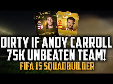 FUT15 | 75k INSANE SQUAD! FT. IF ANDY CARROLL AND MATA | FIFA 15 SQUADBUILDER