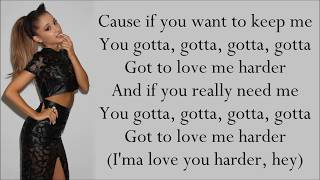 Ariana Grande ~ Love Me Harder ft. The Weeknd ~ Lyrics