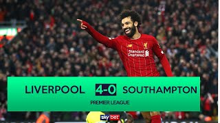 Liverpool 4-0 Southampton | Liverpool Dominate As They Score Four Goals To Beat Southampton