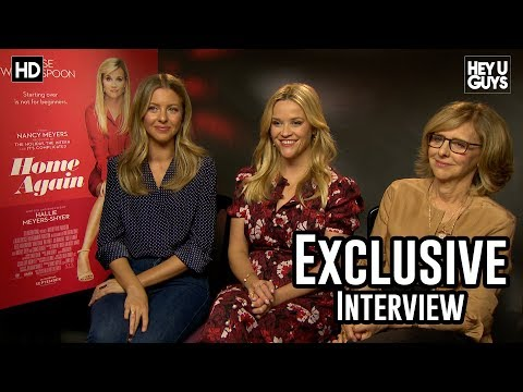 Reese Witherspoon |  Hallie Meyers-Shyer | Nancy Meyers Exclusive Interview - Home Again
