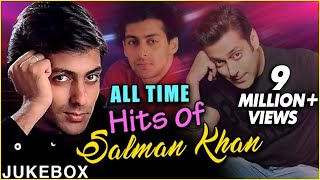 Best of SALMAN KHAN Songs  Superhit Bollywood Hind
