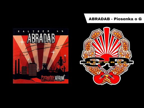 ABRADAB - Piosenka O G [OFFICIAL AUDIO]