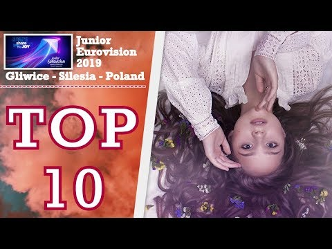 [TOP 10] JUNIOR EUROVISION 2019 SEASON - JESC 2019 - GLIWICE SILESIA