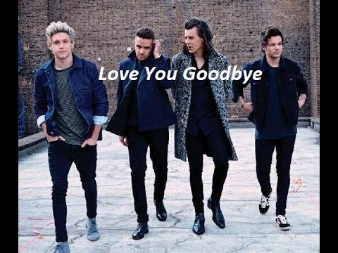 One Direction - Love You Goodbye
