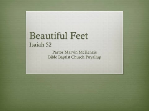 Bible Beautiful Feet Isaiah 52 Beautiful Feet