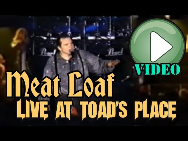 Meat Loaf: Live at Toad's Place [COMPLETE SHOW]