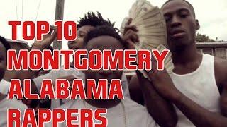 Top 10 Montgomery, AL Rappers
