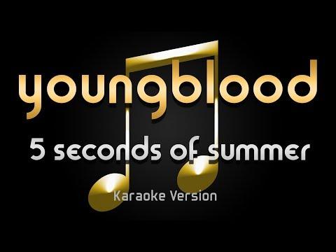 5 Seconds Of Summer - Youngblood (Karaoke) ♪