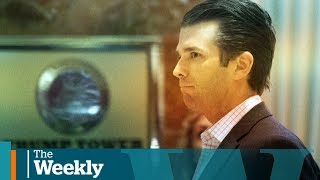 Could Trump Jr. bring the U.S. president down? | The Weekly with Wendy Mesley