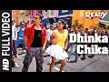"""Dhinka Chika"" Full Video Song | Ready Feat. Salman Khan, Asin thumbnail"