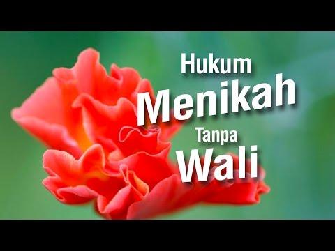 Hukum Menikah Tanpa Wali - Ustadz Ahmad Zainuddin Al-Banjary