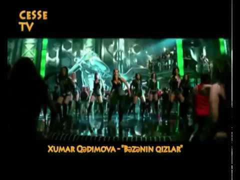 Xumar - Bezenin qizlar CeSSe TV