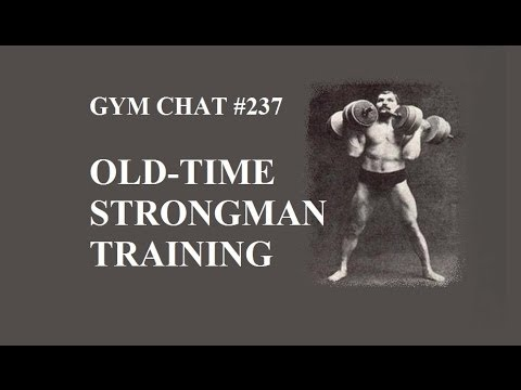 Gym Chats #237: Old-Time Strongman Training Image 1