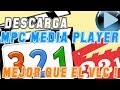 Descarga Media Player Classic 2014 [Full o Portable] [Mejor que el VLC][MPC]_HD