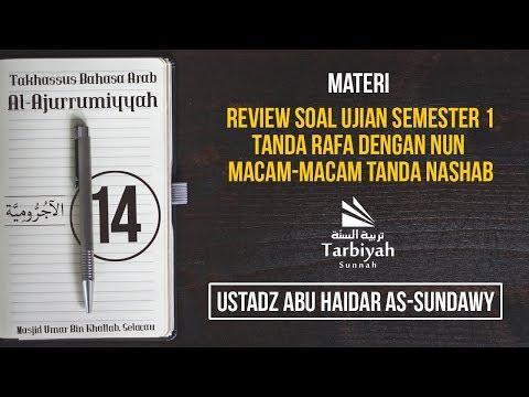Tanda Rafa dengan Nun dan Tanda Nashab (Penjelasan Al-Jurumiyyah) #14