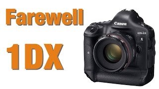 Why I sold my Canon 1DX