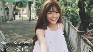 Save Me - MV An Vy