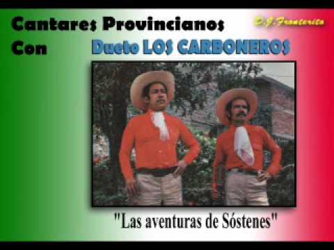 Dueto Los Carboneros - Las Aventuras de Sóstenes (Ranchera)