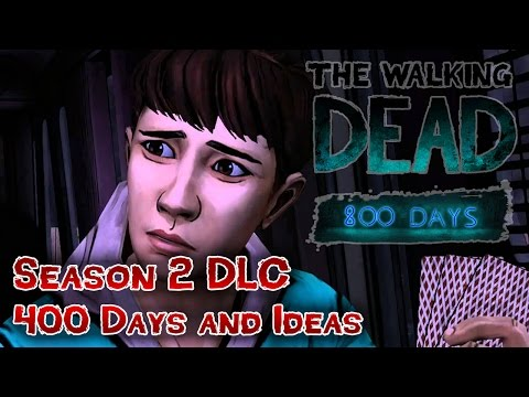 The Walking Dead Season 2 Discussion - 400 Days & DLC