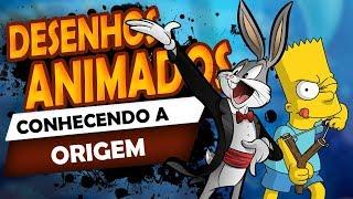 DESENHOS ANIMADOS - Origem