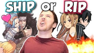 SHIP or RIP (Destroying More Anime Couples)