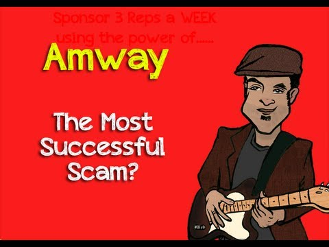 Amway Scam | The Most Successful Scam Ever?