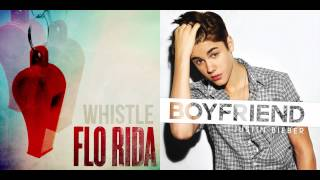 Flo Rida vs. Justin Bieber - Boyfriend Whistle