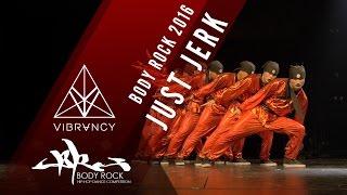 [1st Place] Just Jerk | Body Rock 2016 [@VIBRVNCY Front Row 4K] @justjerkcrew #bodyrock2016