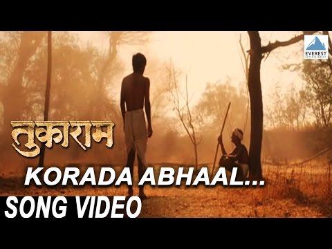 Korada Abhaal Polanaari Maati | Marathi Movie Tukaram | Marathi Song