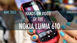 Nokia Lumia 610 - Quick Look from MWC 2012 - FoneArena