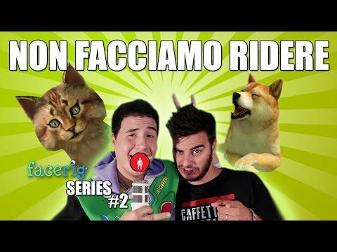 FaceRig series / SIMULATORE DI FACCE #2 - Fancazzisti ANOnimi