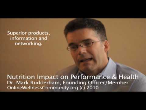 Nutrition Impact on Sports Performance & Health - Dr. Mark Rudderham of Online Wellness Community